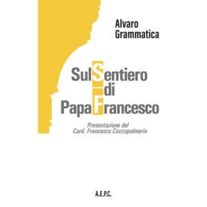copertina-libro-sul-sentiero-papa-francesco